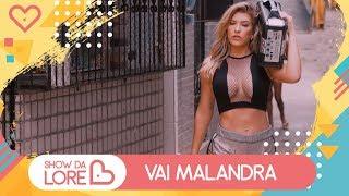 Baixar Vai Malandra - Anitta, Mc Zaac, Maejor ft. Tropkillaz & DJ Yuri Martins - Lore Improta | Coreografia