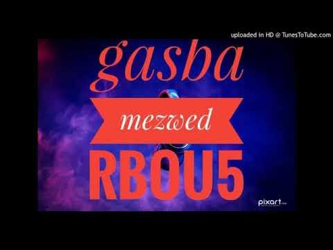 A7la Gasba Rboukh W Jaw 2018