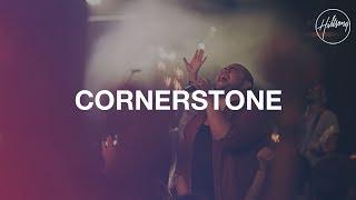 Cornerstone - Hillsong Worship