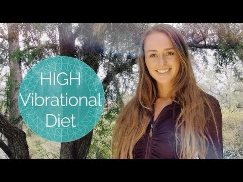 HIGH VIBRATIONAL DIET | HOW TO ATTUNE YOUR PHYSICAL VESSEL & ANTENNA
