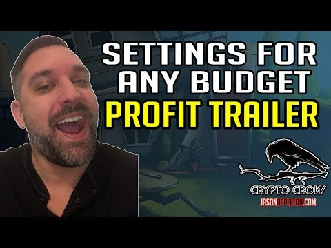 Make Money With Profit Trailer Settings For Any Budget