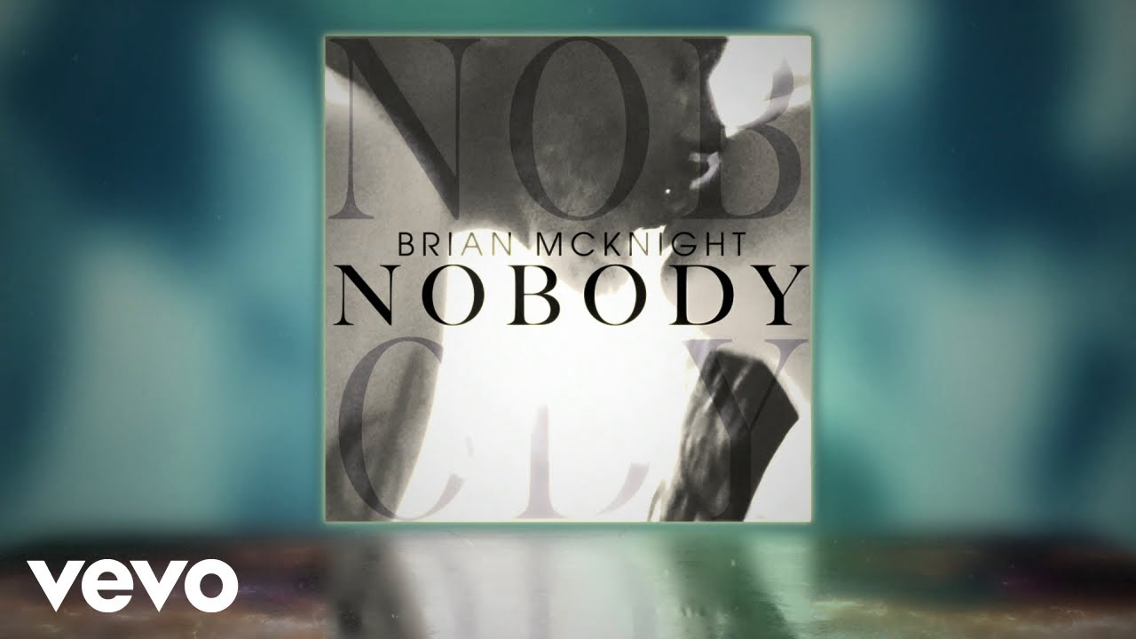 "New Single ""Nobody"" By Brian McKnight"