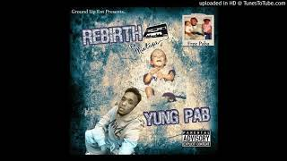 Download Yung Pab - Put In Work Ft. Rizzle Dollah MP3 song and Music Video