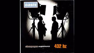 Oasis - Champagne Supernova (REAL Frequency 432 Hz!!!)