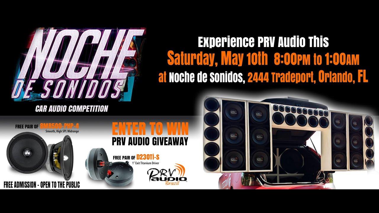 Prv Audio Demo Car Noche De Sonidos Orlando Fl