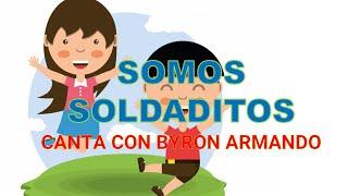 SOMOS SOLDADITOS SIERVOS DEL SEÑOR MUSICA PARA NIÑOS BYRON ARMANDO RODRIGUEZ