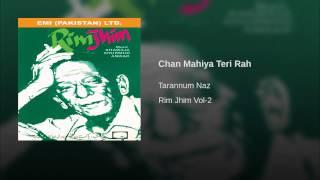 Chan Mahiya Teri Rah