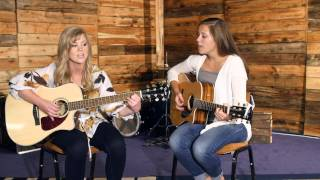 "Maggie + Holly | ""Come to Jesus"" - Cover"