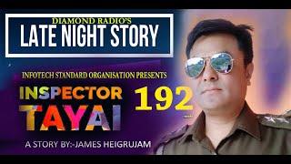 INSPECTOR TAYAI 192  EP REPEAT || 26th  SEPTEMBER 2021 || DIAMOND RADIO LIVE STREAMING