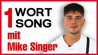 1 WORT, 1 SONG mit MIKE SINGER! | 98.8 KISS FM