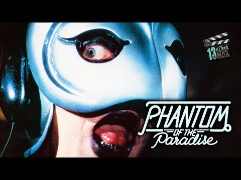 13 O'Clock Movie Retrospective: Phantom of the Paradise