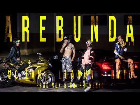 AREBUNDA - Mc Lan, Luanna, NAIO - Prod NOX & RalphTheKiD (REMIX OFICIAL) thumbnail