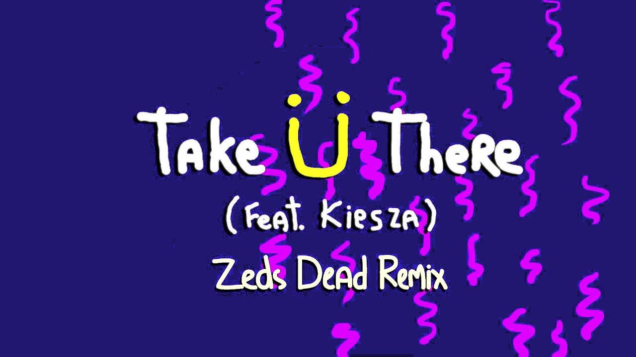 jack-u-take-u-there-feat-kiesza-zeds-dead-remix-jack-u
