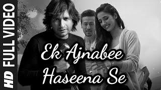KK - Ek Ajnabee Hasina Se - Baaghi 2 Unofficial Song