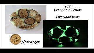 Brennholz Schale leuchtend - Firewood bowl glow - DIY - Holzweger
