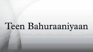 Teen Bahuraaniyaan