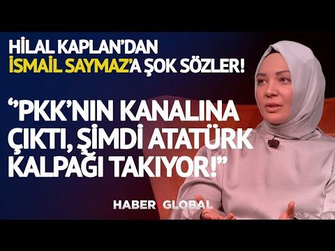 Hilal Kaplan'dan İsmail Saymaz'a Şok Sözler: PKK'nın Kanalına Çıktı Şimdi Atatür