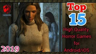 Top 15 Best High Quality Horror Games For Android/ios 2019||hd Graphics||offline
