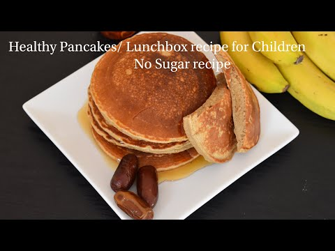 healthy-&-fluffy-wheat-pancake-recipe-without-sugar-|-lunchbox-recipe-for-children-|கோதுமை-பான்-கேக்