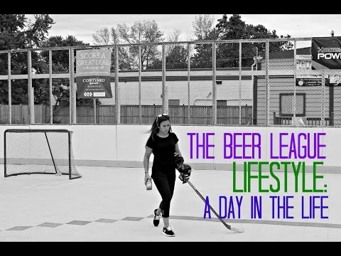 A day in the Life of a Beer League Beauty