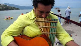 Paco Plays Pan Flute and Guitar/ Zampona y Guitarra