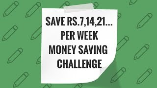 Save Rs.7,14,21.... Per Week | See How Much You Can Save | 52 Week Challenge