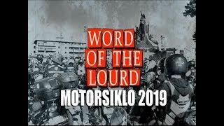 #WordoftheLourd | Motorsiklo 2019