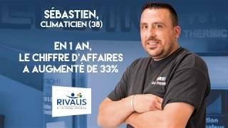 Témoignage Client Rivalis - Sébastien, climaticien (38)