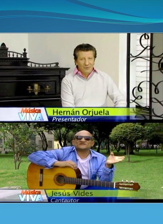 """JESUS VIDES EN """"MUSICA VIVA"""" CANAL UNO TV (ENTREVISTA)"""