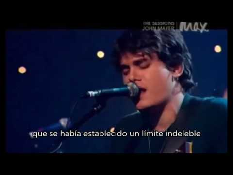 John Mayer - My stupid mouth (subtítulos en español)