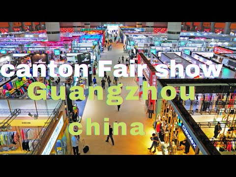 "Canton Fair Show China 2019 ""Part 1"""