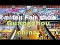 Canton Fair Show China