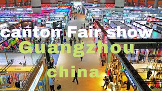 "Canton Fair Show China  ""Part 1"""