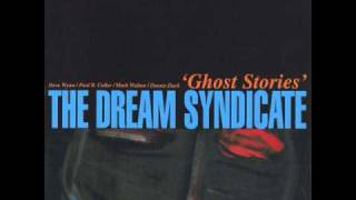 Watch Dream Syndicate I Have Faith video