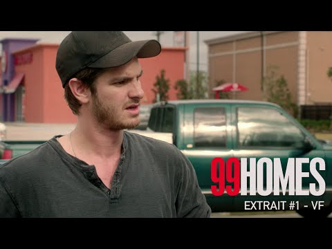 99 HOMES - Extrait #1 - 50$ - VF