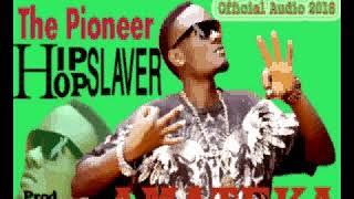 Amateka By The Pioneer Hip hop Slaver  Prod By Rog b Beatz  Official Audio 2018