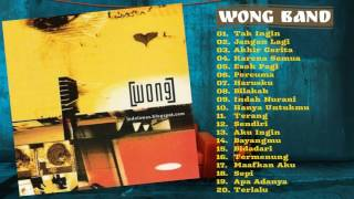 Download WONG BAND Full Album   Lagu Indonesia Terbaik Tahun 2000'an Terpopuler QcNw1wQn2 0