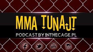 MMA TuNajt #143 | Podsumowanie UFC Hamburg | Jędrzejczyk vs. Torres