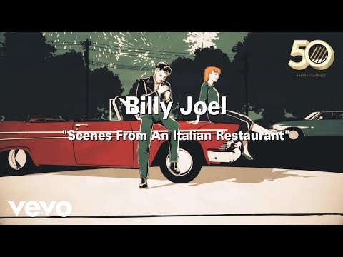 Billy Joel – Scenes From An Italian Restaurant (Official Music Video) preview image