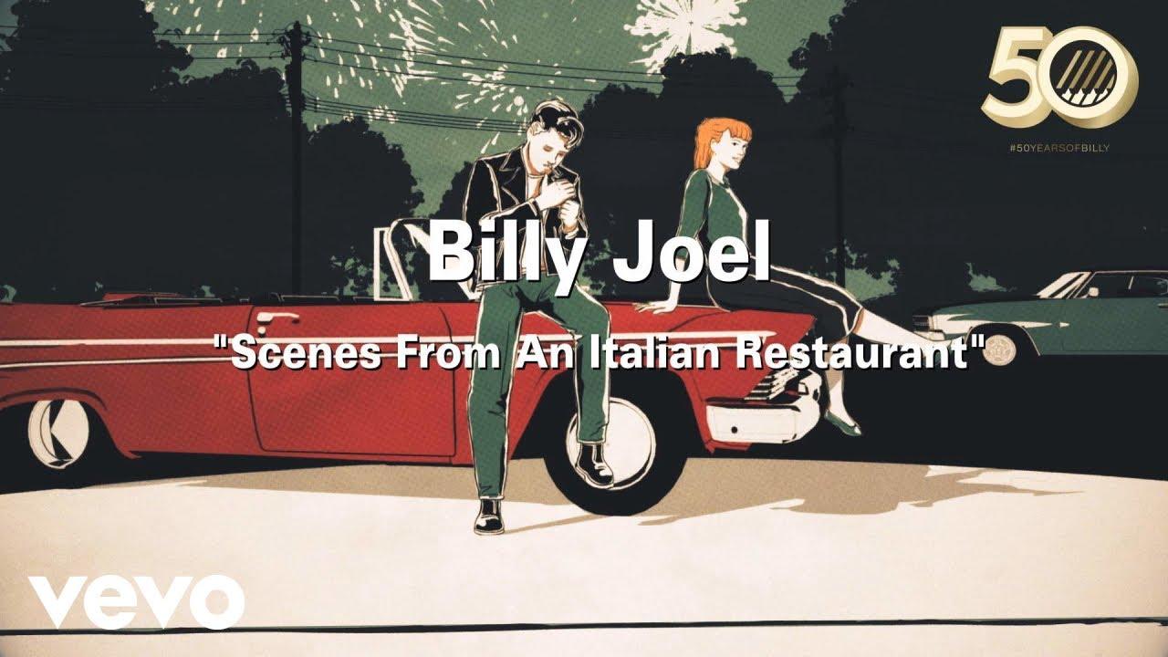 Billy Joel - Scenes from an Italian Restaurant