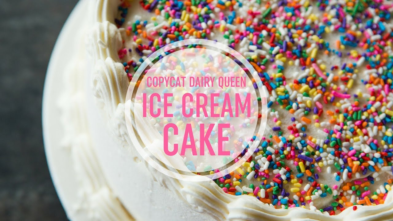 Homemade Dairy Queen Ice Cream Cake Youtube