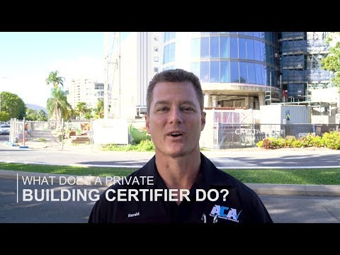 What Does A Private Building Certifier Do?