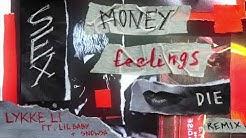 Lykke Li - sex money feelings die (remix) feat. Lil Baby & snowsa