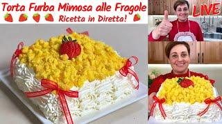 TORTA FURBA MIMOSA ALLE FRAGOLE LIVE - Ricetta Facile