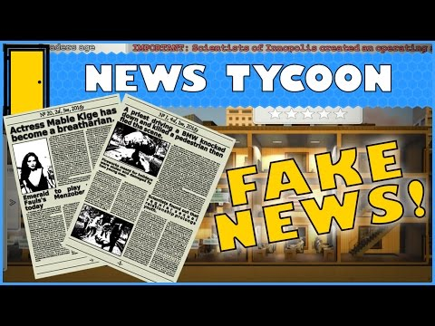 News Tycoon - Fake News! Let's Play News Tycoon