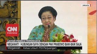 Megawati: Hubungan Saya dengan Prabowo Baik-baik Saja