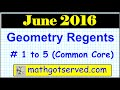June 2016 Geometry  1-5 Common NYS Core Regents Examination solutions worked out # 1  5