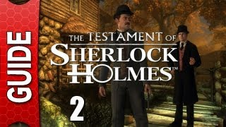 The Testament of Sherlock Holmes Walkthrough - Part 2 [Gameplay / Playthrough] [No Commentary]