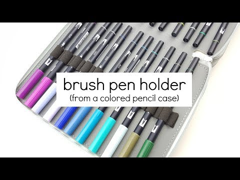 Pen Holder For Brush Pens from Colored Pencil Case? | Brush Pen Organization