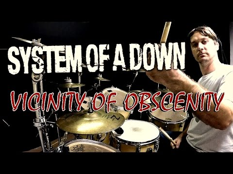 SOAD  Vicinity Of Obscenity  Drum